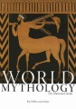 World mythology : the illustrated guide