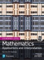 Mathematics: applications and interpretation for the IB Diploma. Standard level