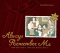 Always remember me : how one family survived World War II
