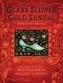 Glass slipper, gold sandal : a worldwide Cinderella