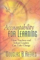 Accountability for learning : how teachers and school leaders can take charge