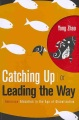 Catching up, or, Leading the way : American education in the age of globalization