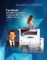 Facebook : how Mark Zuckerberg connected more than a billion friends