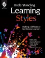 Understanding learning styles : making a difference for diverse learners