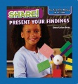 Share! : present your findings