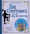 Sir Cumference and the Isle of Immeter : a math adventure