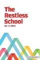 The restless school