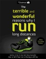 Product The Terrible and Wonderful Reasons Why I Run Long