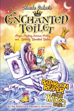Product Uncle John's the Enchanted Toilet Bathroom Reader for Kids Only!