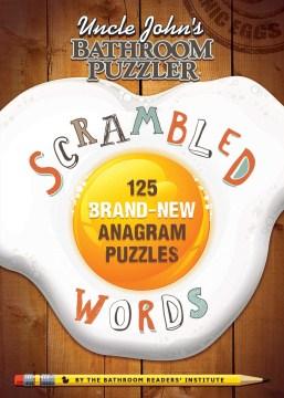 Uncle John's Bathroom Puzzler Scrambled Words