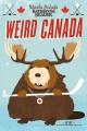 Product Uncle John's Bathroom Reader, Weird Canada