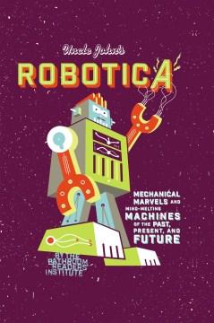Uncle John's Bathroom Reader Robotica