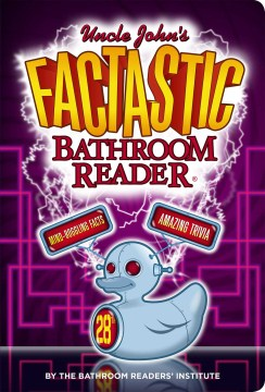 Uncle John's Factastic 28th Bathroom Reader