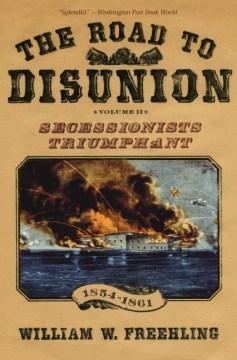 The Road to Disunion