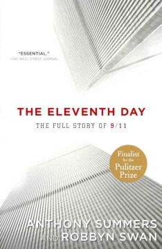 The Eleventh Day : The Full Story of 9/11