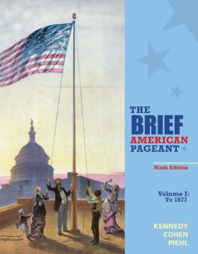 The Brief American Pageant : A History of the Republic.