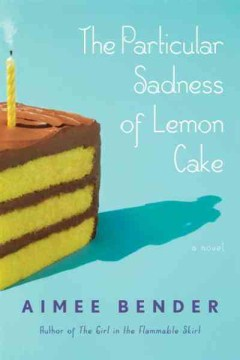 Cover image for The Particular Sadness of Lemon Cake