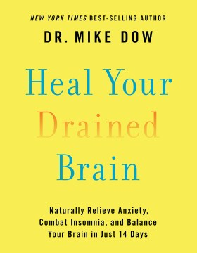Heal Your Drained Brain