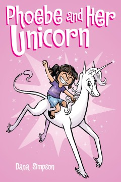 Cover image for Phoebe and Her Unicorn
