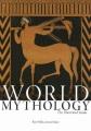 World mythology : the illustrated guide