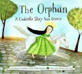 The orphan : a Cinderella story from Greece