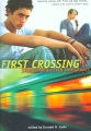 First crossing : stories about teen immigrants