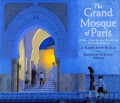The grand mosque of Paris : a story of how Muslims saved Jews during the Holocaust