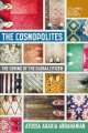 The cosmopolites : the coming of the global citizen