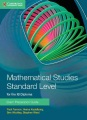 Mathematical studies standard level for the IB diploma : exam preparation guide