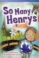 So many Henrys