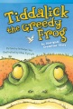 Tiddalick the greedy frog : an Aboriginal Dreamtime story