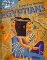 How the ancient Egyptians lived