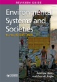 Environmental systems and societies for the IB Diploma : revision guide