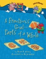 A fraction's goal-- : parts of a whole