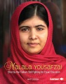 Malala Yousafzai : shot by the Taliban, still fighting for equal education