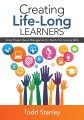 Creating life-long learners : using project-based management to teach 21st century skills