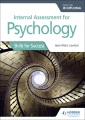 Internal assessment for Psychology : skills for success for the IB diploma
