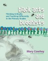 Black ants and buddhists : thinking critically and teaching differently in the primary grades