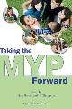 Taking the MYP forward