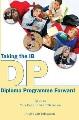 Taking the IB Diploma Programme forward