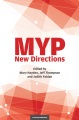 MYP : new directions