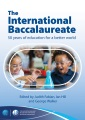 The International Baccalaureate : 50 years of education for a better world