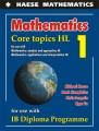 Mathematics. Core topics HL.1