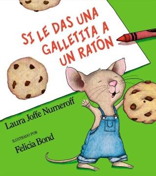 Product Si le das una galletita a un raton / If You Give a Mouse a Cookie