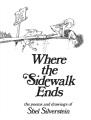 Product Where the Sidewalk Ends: The Poems and Drawings of Shel Silverstein