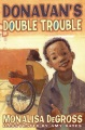 Product Donavan's Double Trouble