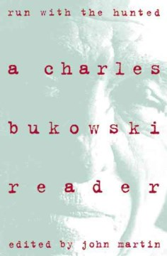 Product Run With the Hunted: A Charles Bukowski Reader