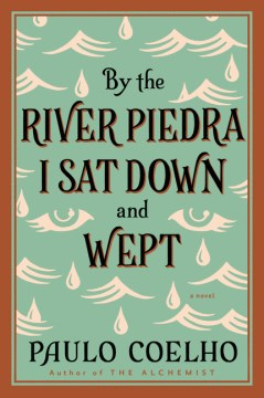 Product By the River Piedra I Sat Down and Wept: A Novel of Forgiveness