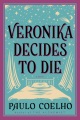 Product Veronika Decides to Die: A Novel of Redemption