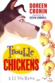 Product The Trouble with Chickens